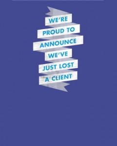 lose a client